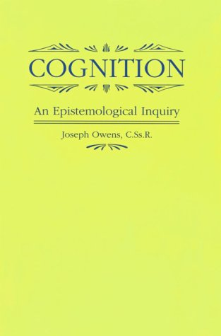 9780268007911: Cognition: An Epistemological Inquiry
