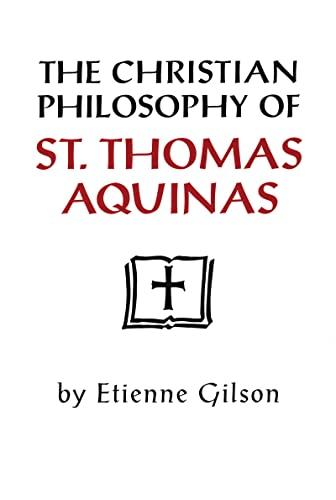 9780268008017: The Christian Philosophy Of St Thomas Aquinas