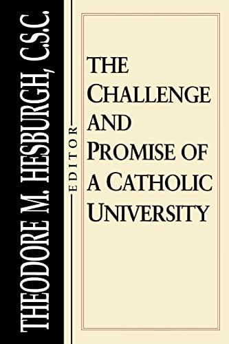 9780268008031: The Challenge and Promise of a Catholic University: Theology