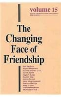 9780268008048: The Changing Face of Friendship (Boston University Studies in Philosophy and Religion, Vol. 15)