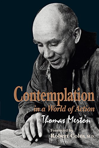 9780268008345: Contemplation in a World of Action: Restored and Corrected Edition (Gethsemani Studies in Psychological & Religious Anthropology)
