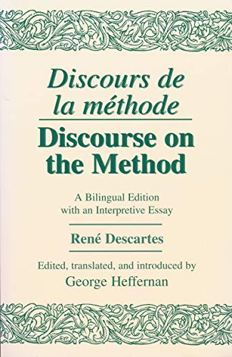 9780268008710: Discours de La Methode: Philosophy: Discourse on Method - A Bilingual Edition with an Interpretive Essay