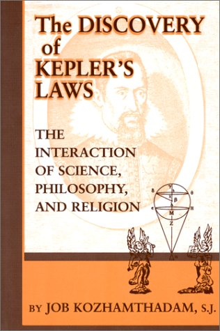 9780268008802: The Discovery of Kepler's Laws: The Interaction of Science, Philosophy, & Religion