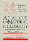 9780268008819: Dialogue on Natural Philosophy (Dragmaticon Philosophiae) (ND Texts Medieval Culture)