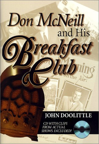 Don McNeill and His Breakfast Club with CD (Audio): Doolittle, John
