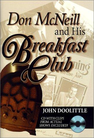 Don McNeill and His Breakfast Club: Doolittle, John