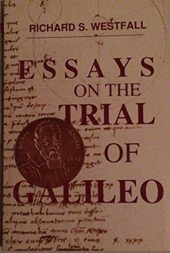 Essays on the Trial of Galileo.: WESTFALL, Richard S.: