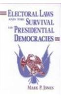 9780268009335: Electoral Laws and the Survival of Presidential Democracies