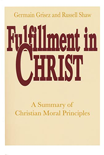 9780268009816: Fulfillment In Christ: Theology