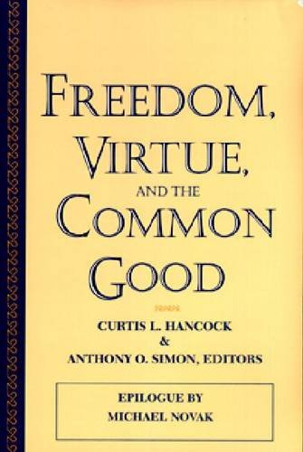 9780268009922: Freedom, Virtue, and the Common Good (American Maritain Association Publications)