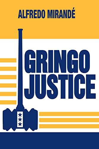 9780268010126: Gringo Justice