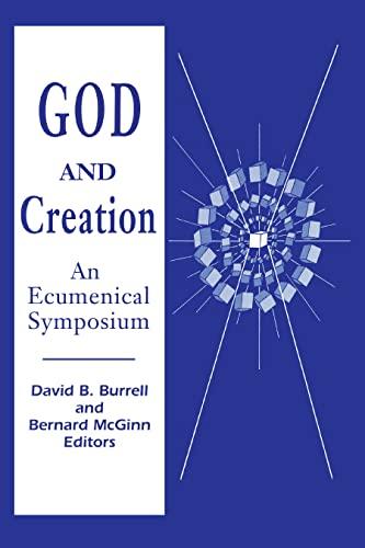 God and Creation: An Ecumenical Symposium: Burrell, David B.
