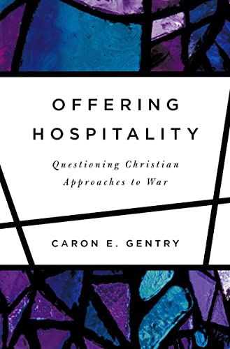 9780268010485: Offering Hospitality: Questioning Christian Approaches to War