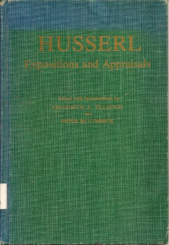 9780268010638: Husserl: Expositions and Appraisals