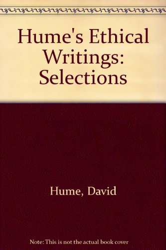 9780268010744: Hume's Ethical Writings: Selections