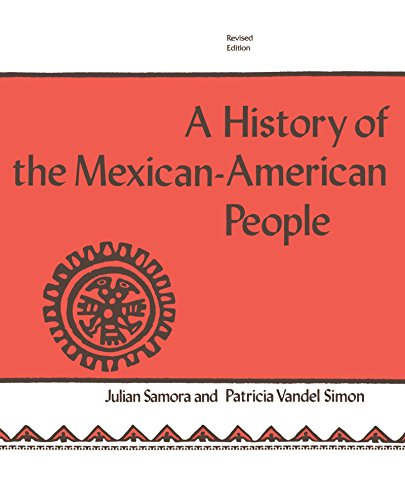 A History of the Mexican-American People: Julian Samora, Patricia