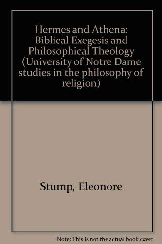 9780268010997: Hermes and Athena: Biblical Exegesis and Philosophical Theology (University of Notre Dame Studies in the Philosophy of Religion, No 7)