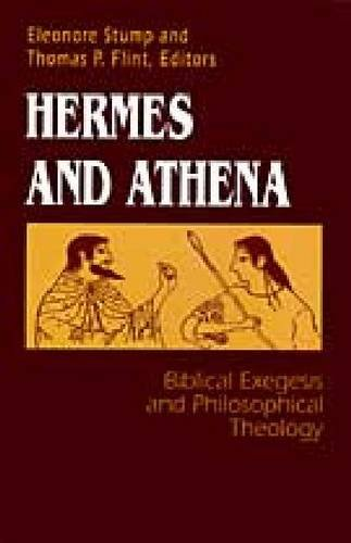 9780268011000: Hermes and Athena: Theology: Biblical Exegesis and Philosophical Theology (University of Notre Dame Studies in the Philosophy of Religion, 7)