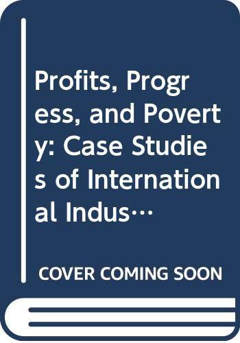 9780268011529: Profits, Progress, and Poverty: Case Studies of International Industries in Latin America