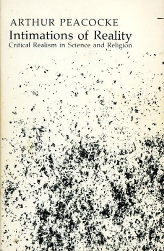 9780268011567: Intimations of Reality: Critical Realism in Science and Religion