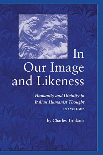 9780268011734: In Our Image Likeness 2 Vol Set: Humanity & Divinity Italian Humanist Tho