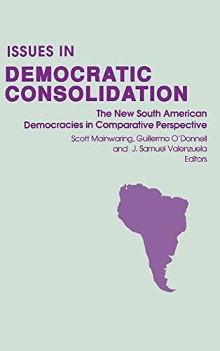 Issues in Democratic Consolidation : The New: Adam Przeworski; Felipe