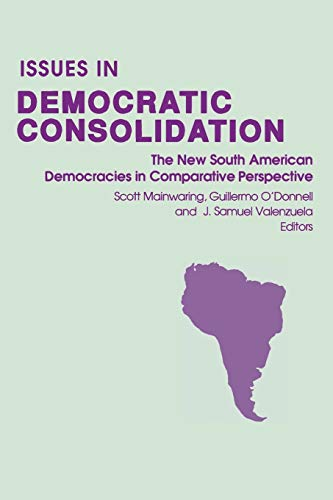 9780268012113: Issues in Democratic Consolidation: The New South American Democracies in Comparative Perspective