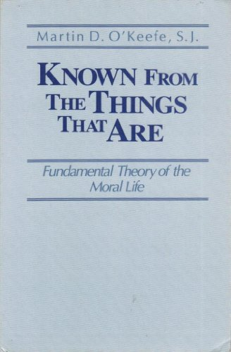 9780268012281: Known From The Things That Are