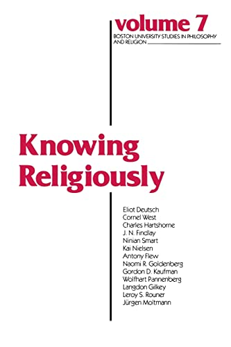 9780268012335: Knowing Religiously (Boston Studies in Philosophy & Religion, vol. 7)