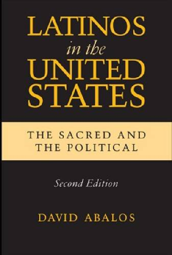 9780268012786: Latinos in the United States: The Sacred and the Political