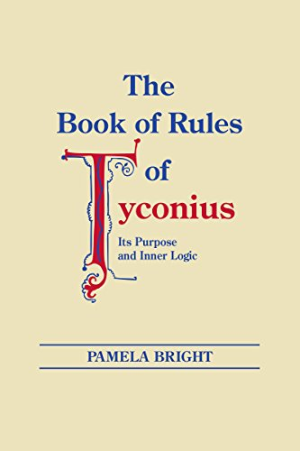 9780268012878: The Book of Rules of Tyconius: Its Purpose and Inner Logic (Christianity and Judaism in Antiquity)