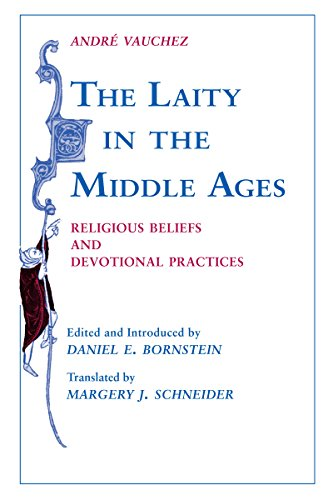 9780268012977: The Laity in the Middle Ages: Religious Beliefs and Devotional Practices