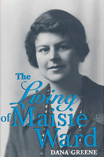 9780268013110: The Living of Maisie Ward