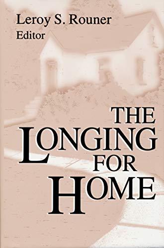 9780268013240: The Longing for Home (Boston University Studies in Philosophy & Religion)