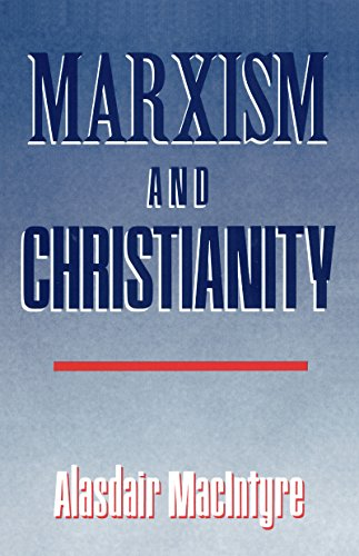 Marxism and Christianity: MacIntyre, Alasdair