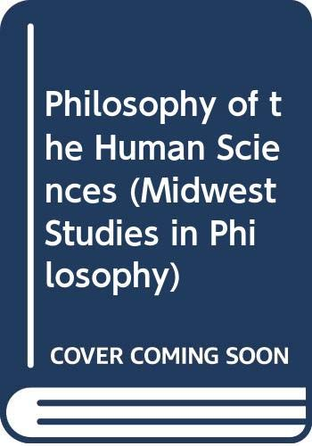 9780268013844: Philosophy of the Human Sciences (Midwest Studies in Philosophy)