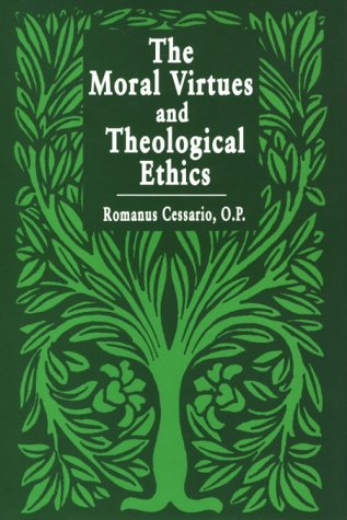 9780268013882: Moral Virtues and Theological Ethics