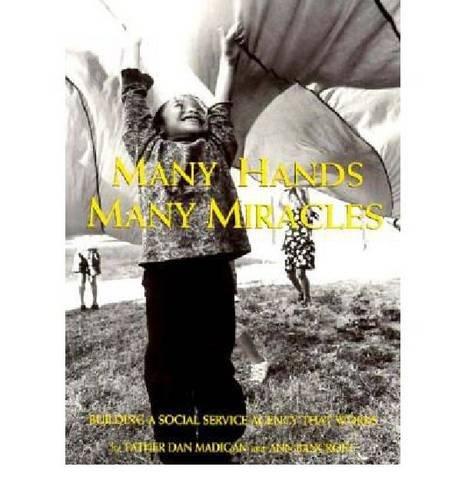 Many Hands, Many Miracles: Building a Social: Dan Madigan; Ann