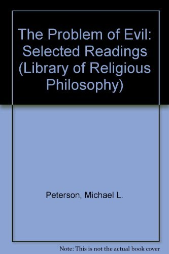9780268015145: The Problem of Evil: Selected Readings (LIBRARY OF RELIGIOUS PHILOSOPHY)