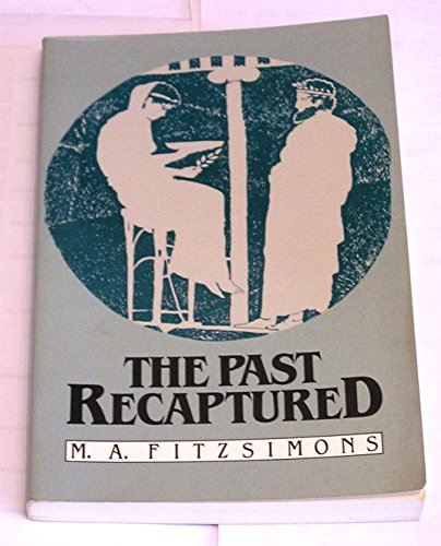 Past Recaptured: Fitzsimons, Matthew A.
