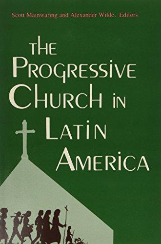 9780268015732: The Progressive Church in Latin America