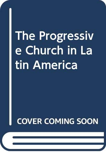 9780268015749: Progressive Church In Latin America: Theology