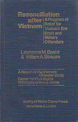 9780268015978: Reconciliation After Vietnam: Program of Relief for Vietnam Era Draft and Military Offenders