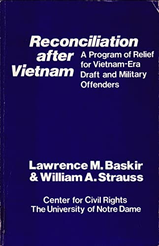9780268015985: Reconciliation after Vietnam: A program of relief for Vietnam-era draft and military offenders