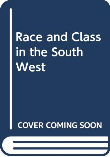 9780268016005: Race and class in the Southwest: A theory of racial inequality