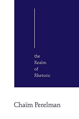 9780268016050: The Realm Of Rhetoric: Philosophy
