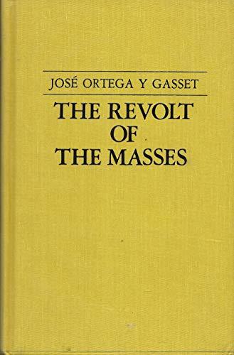 9780268016098: The Revolt of the Masses