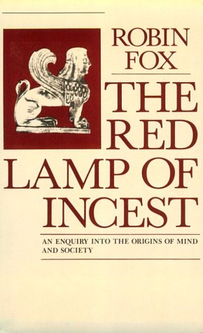 9780268016203: The Red Lamp of Incest: An Enquiry into the Origins of Mind and Society
