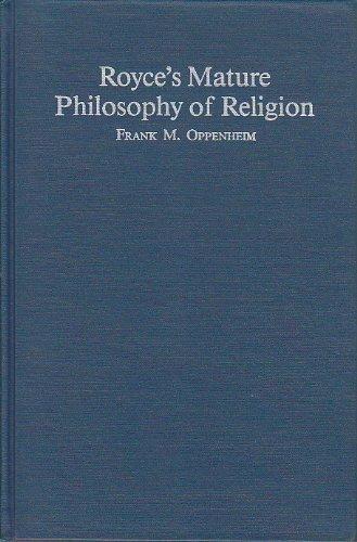 9780268016333: Royce's Mature Philosophy of Religion