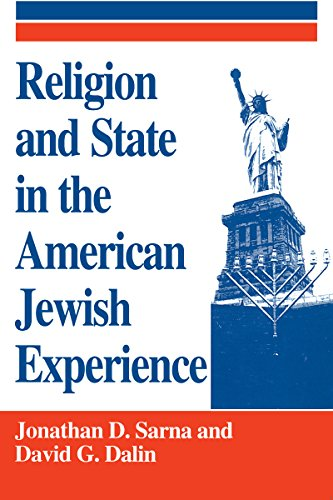 9780268016548: Religion and State in the American Jewish Experience: A Documentary History